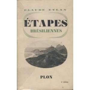 etapes bresiliennes Eylan Claude Books