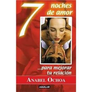 de amor para mejorar tu relación (9789707700574) Anabel Ochoa Books