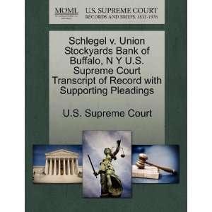 Schlegel v. Union Stockyards Bank of Buffalo, N Y U.S. Supreme Court