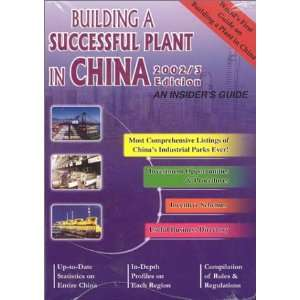 Building A Successful Plant in China 2002/3 An Insiders