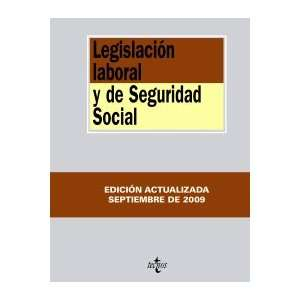 Legislacion laboral y de Seguridad Social/ Labor Law and Social
