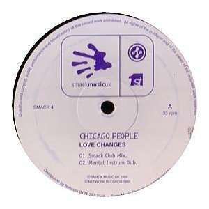 CHICAGO PEOPLE / LOVE CHANGES CHICAGO PEOPLE Music