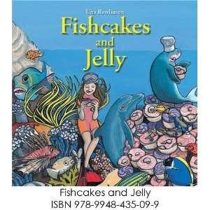 Fishcakes & Jelly (9789948435099) Una Rawlinson Books