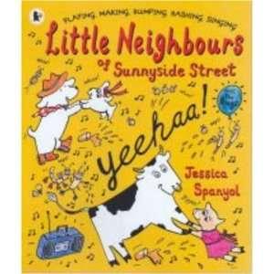 Neighbours of Sunnyside Street (9781406307337): Jessica Spanyol: Books