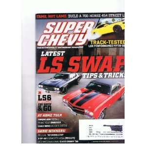 Super Chevy Magazine July 2011 Latest Ls Swap, Build a 700