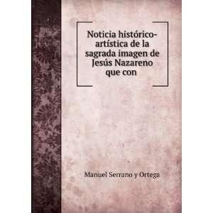 imagen de Jesús Nazareno que con . Manuel Serrano y Ortega Books