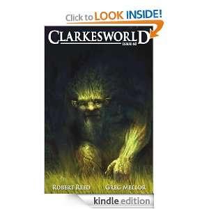Clarkesworld Magazine Issue 60 Robert Reed, Greg Mellor, Neil Clarke