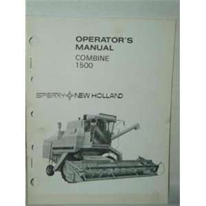 Combine 1500 operators manual: Sperry New Holland: Books