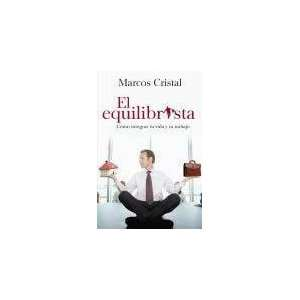 EL EQUILIBRISTA (9789502804835): CRISTAL MARCOS: Books