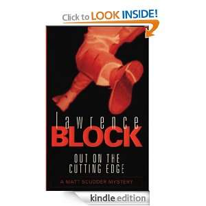 Out On The Cutting Edge (Matt Scudder Mystery): Lawrence Block: