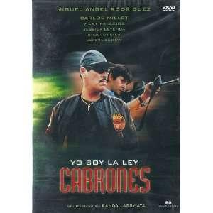 Yo Soy La Ley Cabrones Miguel Angel Rodriguez Movies & TV
