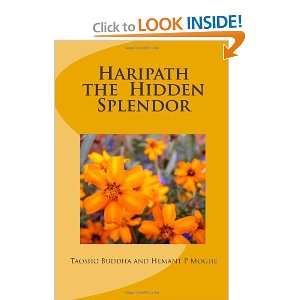 Haripath the Hidden Splendor (9781453608708): Taosho
