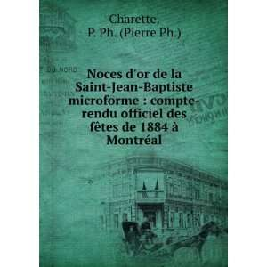 Noces dor de la Saint Jean Baptiste microforme : compte