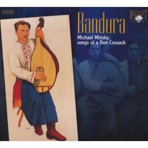 Bandura Songs of a Don Kossack: Michael Minsky: Music