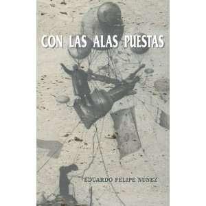 Con Las Alas Puestas (Spanish Edition) (9781425110819