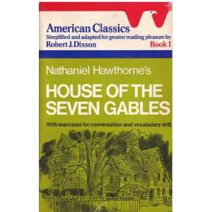 Hawthornes House of the Seven Gables (American Classics/Book