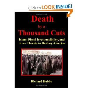 other Threats to Destroy America (9780964778887): Richard Hobbs: Books