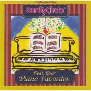 Family Circle Best Ever Piano Favorites Various Music