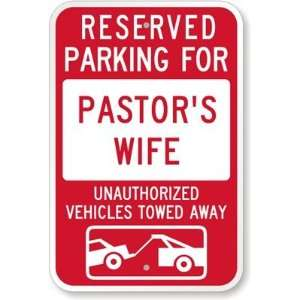 Reserved Parking For Pastor Wife : Unauthorized Vehicles