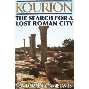 The Search for a Lost Roman City. David Soren, Jamie James Books
