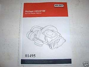 HOLSET TURBO FACTORY SERVICE REPAIR MANUAL HE221W