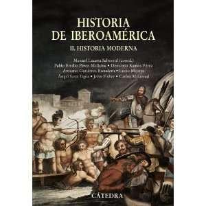Historia de Iberoamerica/ History of Ibero America