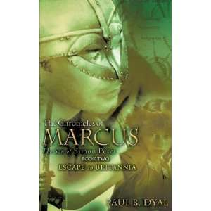 The Chronicles of MARCUS The Son of Simon Peter BOOK TWO