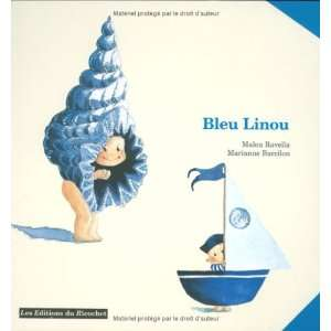 com Bleu Linou (French Edition) (9782911013690) Malou Ravella Books