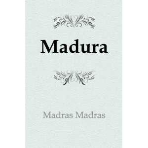 Madura: Madras Madras: Books