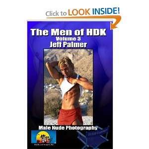 The Men Of HDK: Jeff Palmer (9781440459535): Bill Gardner
