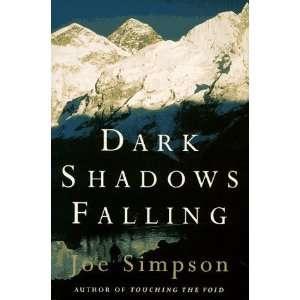 Dark Shadows Falling [Hardcover] Joe Simpson Books
