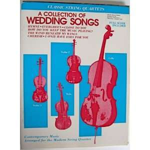 A Collection of Wedding Songs (Classic String Quartets