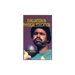 Evaluation in Physical Education (9788178792965) D.C. Lal Books