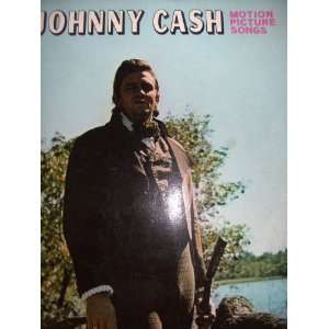 JOHNNY CASH MOTION PICTURE SONGS. Johnny Cash Books