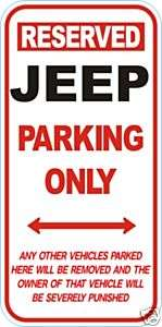 RESERVED JEEP PARKING ONLY STICKER / DECAL
