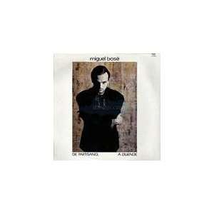 De Partisano, A Duende: Miguel Bose: Music