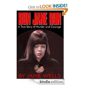 Run Jane Run: Jane Wells:  Kindle Store