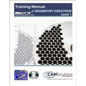 Creation Level 1 Training Manual (9780986508004) CAM Solutions Books
