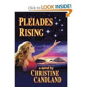 Pleiades Rising (9781462020171): Christine Candland: Books