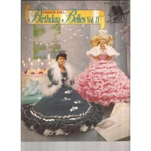 Fashion Doll Birthday Belles Vol. II (Annies Attic, 87B21