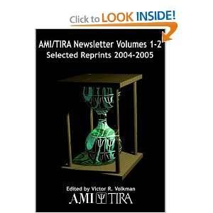 AMI/IRA Newsleer Volumes 1 2 Seleced Reprins 2004
