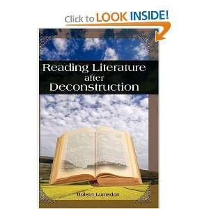 Literature After Deconstruction (9781604975260) Robert Lumsden Books