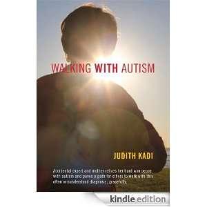 Walking With Autism Judith Kadi  Kindle Store