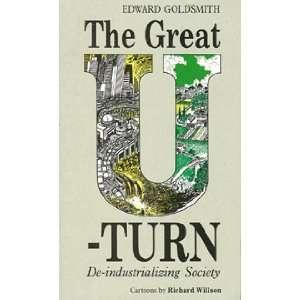 The Great U Turn: De Industrializing Society