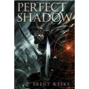 Perfect Shadow (Night Angel) (9781596064157): Brent Weeks: Books