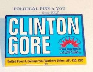Campaign Pin Pinback Political Button BILL CLINTON gore
