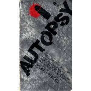 Autopsy (9780380002696): John R. FEEGEL: Books