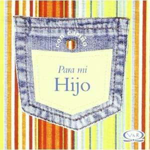 Con carino para mi hijo/ For my Son (Spanish Edition