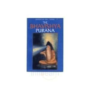 Bhavishya: Purana (Great Epics of India: Purana #9
