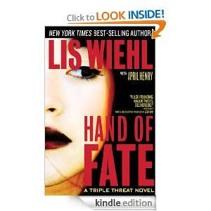 Hand of Fate (Triple Threat): Lis Wiehl:  Kindle Store